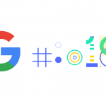 Highlights & Keynotes revealed in the Google IO 2018?