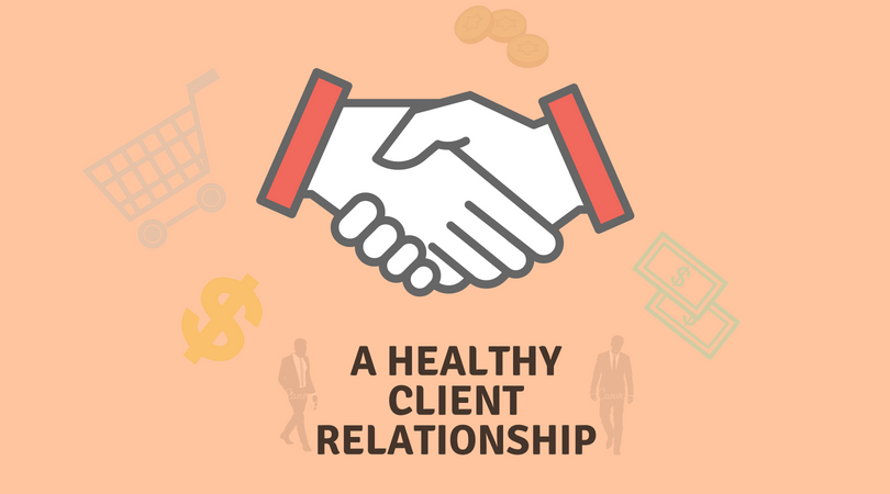 All the effective ways for a healthy client relationship