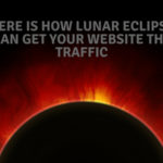 How Lunar Eclipse boosts your Traffic? Seems Irrelevant? It's not