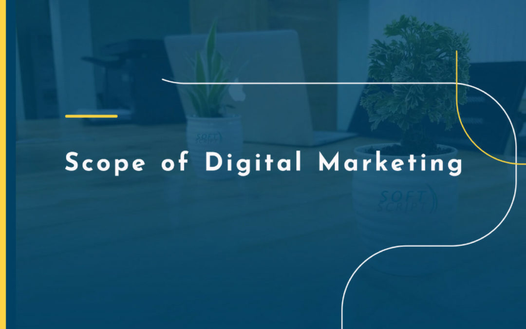 What is the Future Scope of Digital Marketing in India