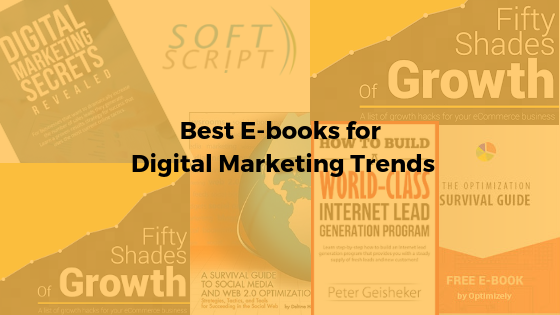 What are the best E-Books for digital marketing trends?