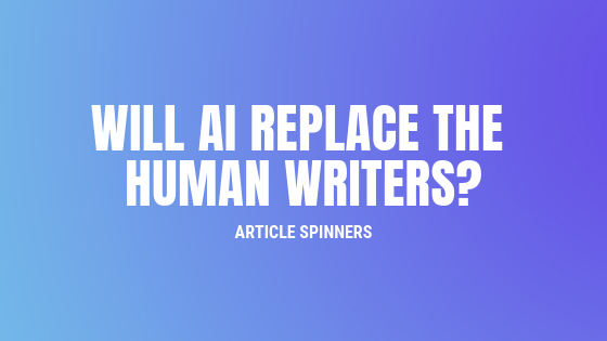 Will AI replace the Human writers?