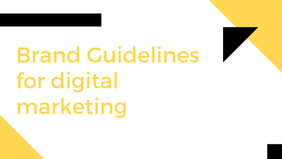 What are the Brand Guidelines for digital marketing production?