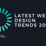Quick Guide to Latest Web Design & UX Trends 2019