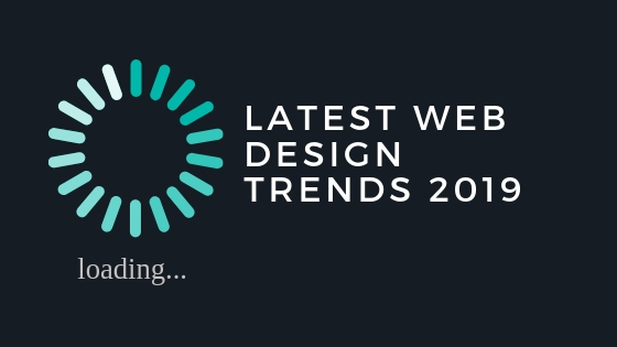 Quick Guide To Latest Web Design Ux Trends 2019