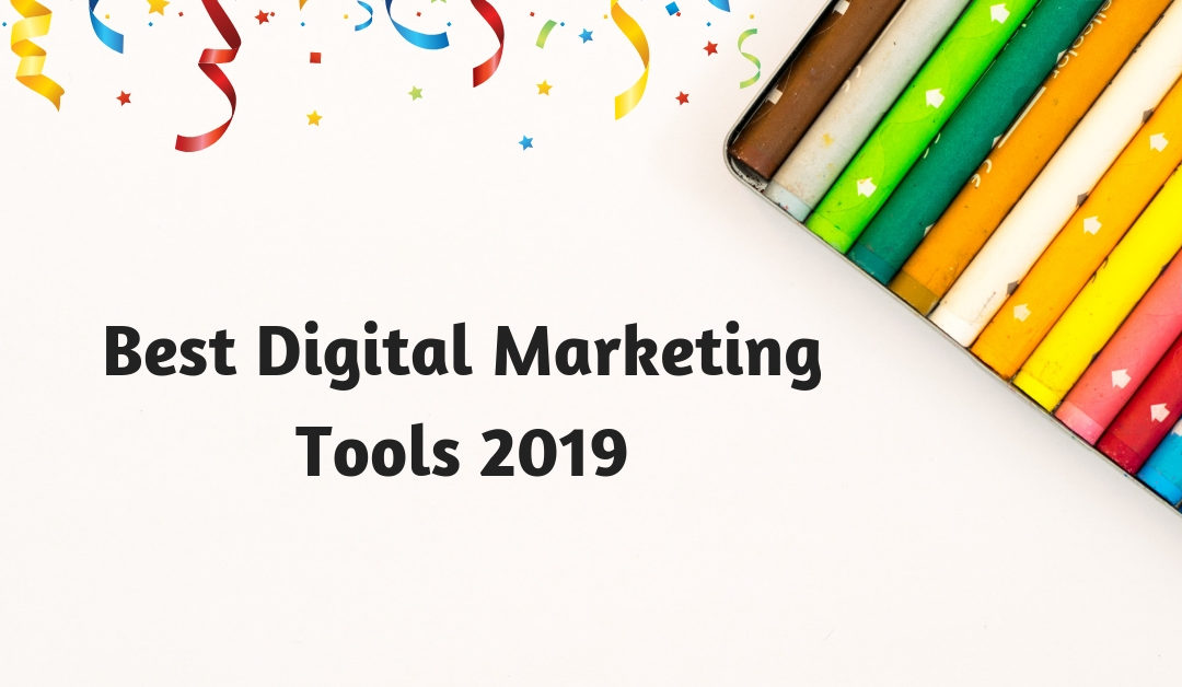 102 Best Digital Marketing Service Tools – A Complete Guide for 2019