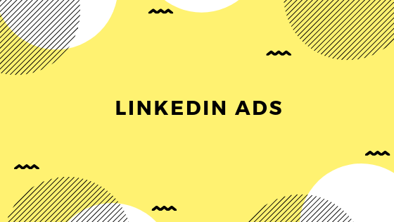 Quick Guide To LinkedIn Ads And LinkedIn Ad Campaign