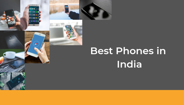 List of Top and Best mobile phones in India