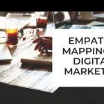 Why do we require Empathy Mapping in Digital Marketing?